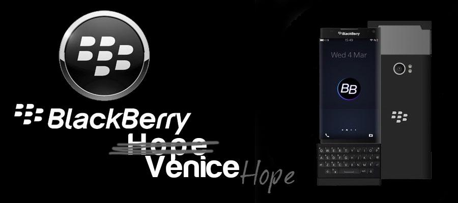 My Great BlackBerry Hope aka Venice (I still prefer Hope)