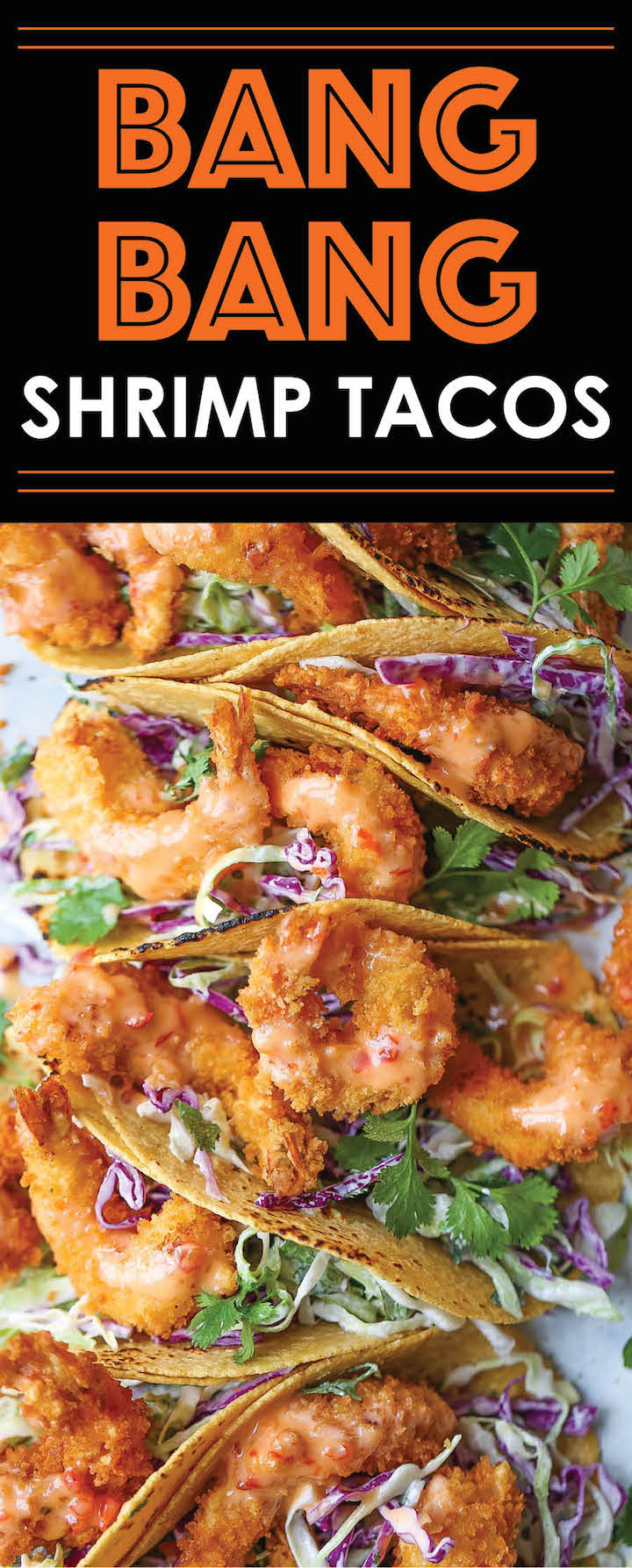 Bang Bang Shrimp Tacos - Super crisp shrimp tacos drizzled with the most amazing and epic sweet creamy chili sauce. It'll be hard to just stop at 1, or 10!