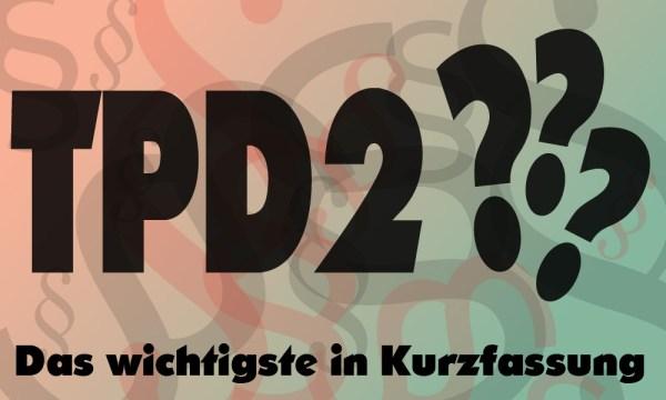 TPD2 Informationen