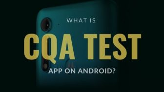 what is cqatest app, what is cqa test app on android