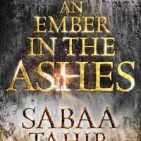 an ember in the ashes - sabaa tahir