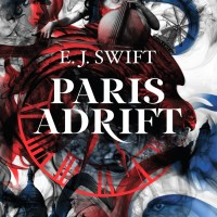 Paris Adrift - EJ Swift