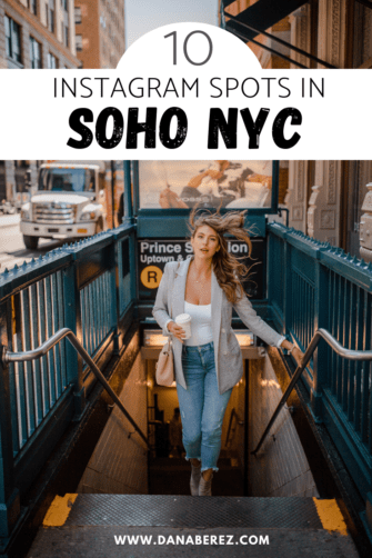 Best Soho NYC Instagram Spots: 10 Photo Worthy Spots You Can't Miss | NYC Photoshoot Locations and Ideas
