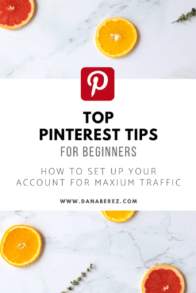 Top Pinterest Tips. Everything you need to know on how to set up your Pinterest account for Success and gain major traffic to your website for Beginners.