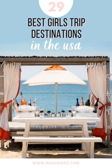 Best Girls Trip Destinations