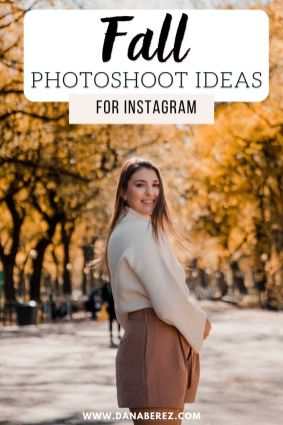 Fall photoshoot Ideas for Instagram