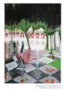 Calle Madre de Dios, 2015 Acrylic & oil on linen, 65 x 46 cm
