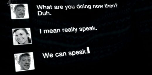 Chat message screen: I mean really speak. Chat response: We can speak.