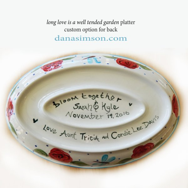 Custom Wedding Platter; Long Love is a well tended garden bottom with sample personalized names