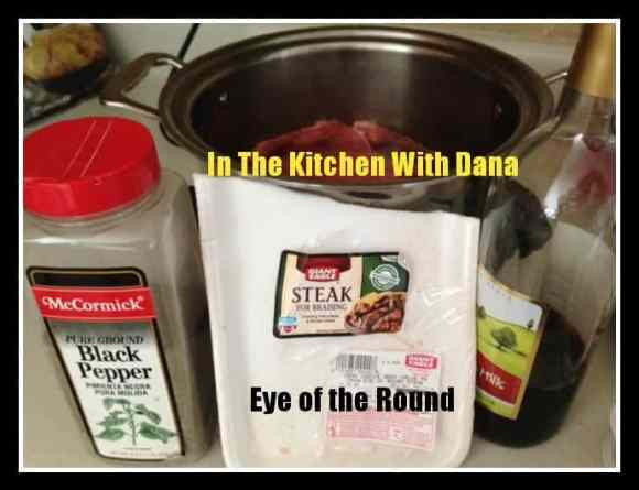 eye of the round, beef, cooking, slow cooking, braising, pepper, wine, gluten free, easy to prepare, meats, pittsburgh frugal mom, in the kitchen with dana