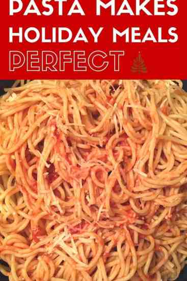 Pasta, long pasta, short pasta, holiday pasta, why pasta makes holidays great, sauce, no sauce, cheese, fresh tomatoes, al dente, don't over cook, food, food blogger, recipe, recipes, recipe for pasta, how to, how to cook with dana vento
