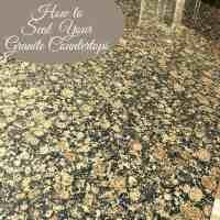 #1 Way to Easily Seal Granite Countertops