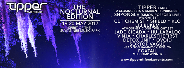 Tipper & Friends Nocturnal Edition 2017