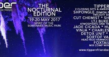 Tipper & Friends Nocturnal Edition 2017
