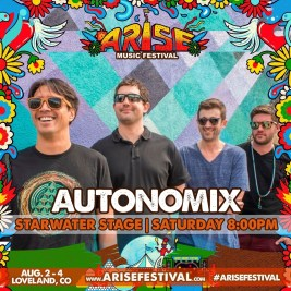 Autonomix at Arise Music Festival 2019
