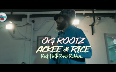 OG Rootz – Ackee And Rice Official Video