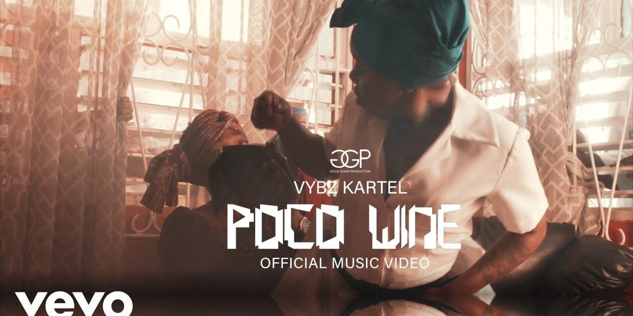 Vybz Kartel – Poco Wine – Official Video