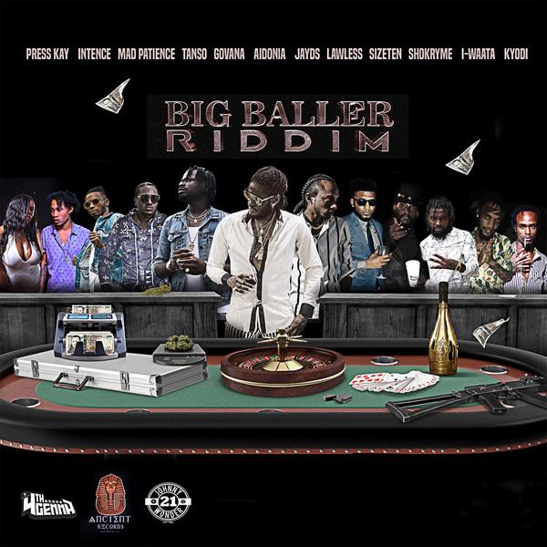 BIG BALLER RIDDIM [FULL PROMO] - 4TH GENNA MUSIC _ ANCIENT