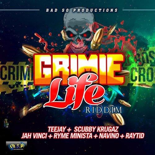 GRIMIE LIFE RIDDIM [FULL PROMO] - BAD SO PRODUCTIONS - 2019