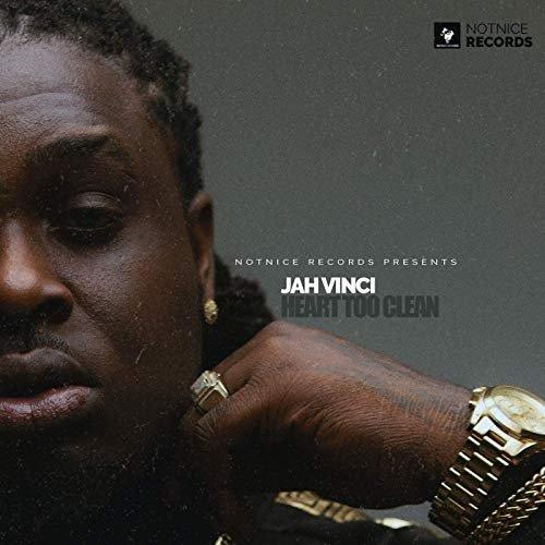 JAH VINCI - HEART TOO CLEAN - NOTNICE RECORDS - 2019