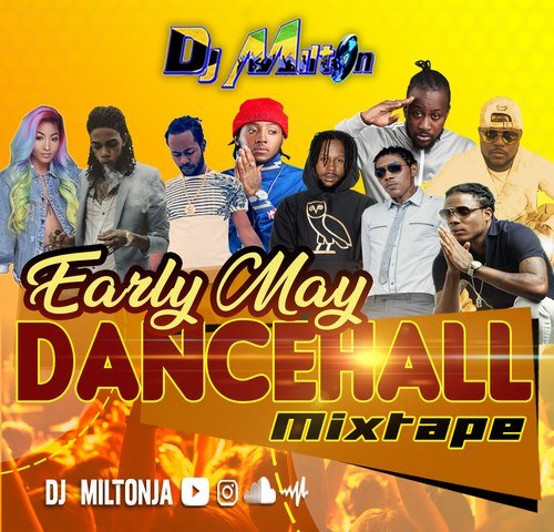 DJ MILTON MAY 2019 DANCEHALL