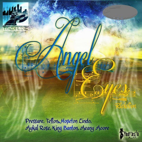 ANGEL EYES RIDDIM [FULL PROMO] - TRAIN LINE RECORDS - 2019