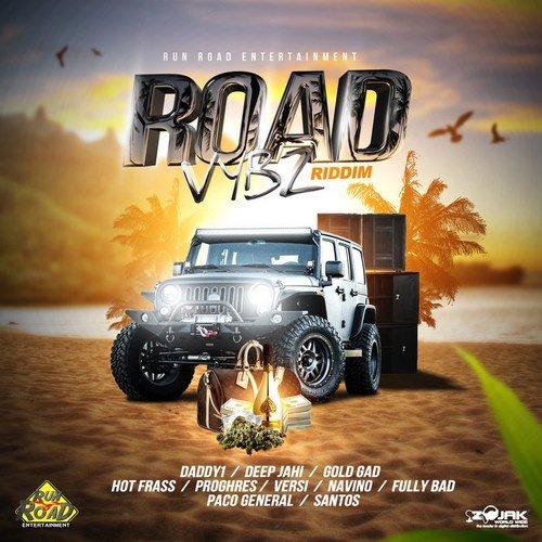 ROAD VYBZ RIDDIM [FULL PROMO] - RUN ROAD PRODUCTIONS - 2019