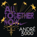 Music for Tap: All Together Now by André 3000