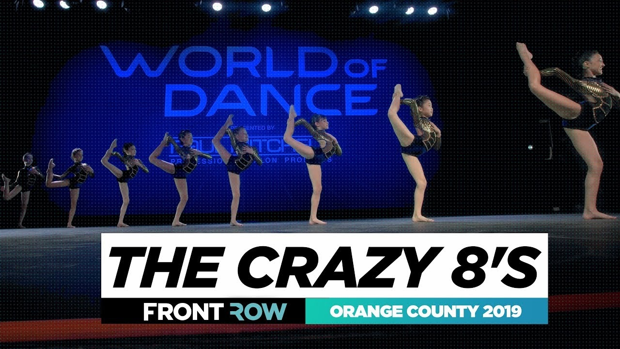 The Crazy 8's | FRONTROW | World of Dance Orange County 2019 | #WODOC19