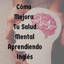 como mejora tu salud mental aprendiendo ingles