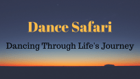 good Dance Safari Dancing Through Life's Journey