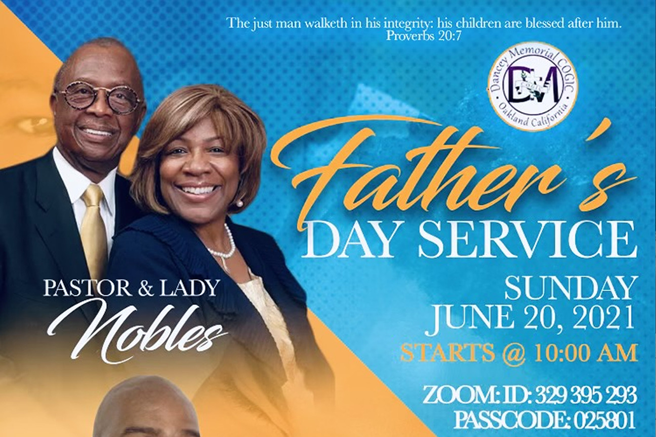 Dancey Memorial COGIC - Oakland CA   Father's Day Service June 20th, 2021