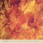 Daktyl releases new single 'Oscillate' ft Janelle KrollDaktyl