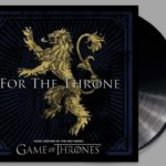 HBO releases Game of Thrones inspired LP, 'For The Throne'For The Throne Album E1554838853499 1