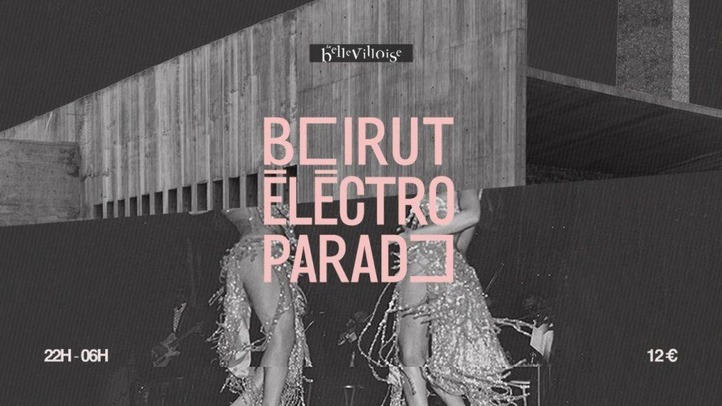 soirées octobre Dancing Feet Beirut Electro Parade