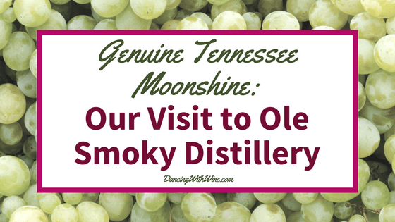 Genuine Tennessee Moonshine: Our Visit to Ole Smoky Distillery