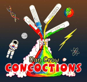 Concoctions Dan Crow Kids Music Album