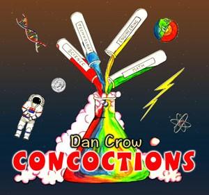 Concoctions Dan Crow Kids Music Album