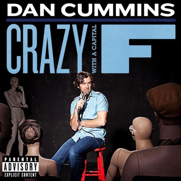 Crazy-with-a-Captital-F-