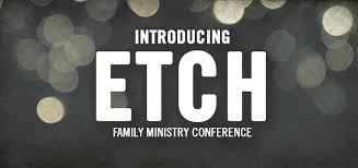 etch family ministry conference
