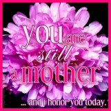 you-are-still-a-mother