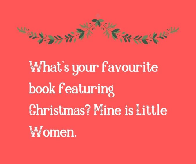 What's your favourite book featuring Christmas_ Mine is Little Women.
