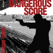 Dangerous score by michael bearcroft