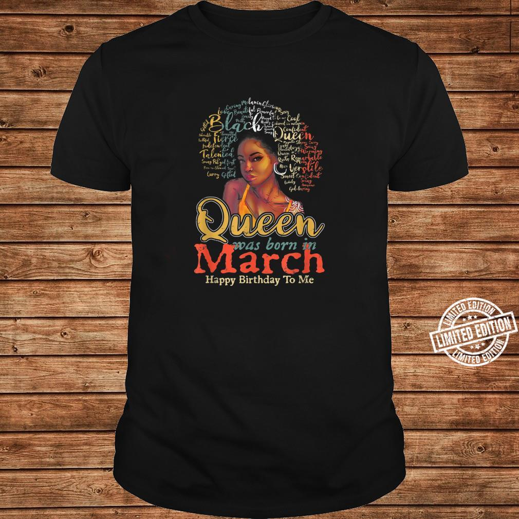 Black African Queen Born In March Happy Birthday To Me Shirt