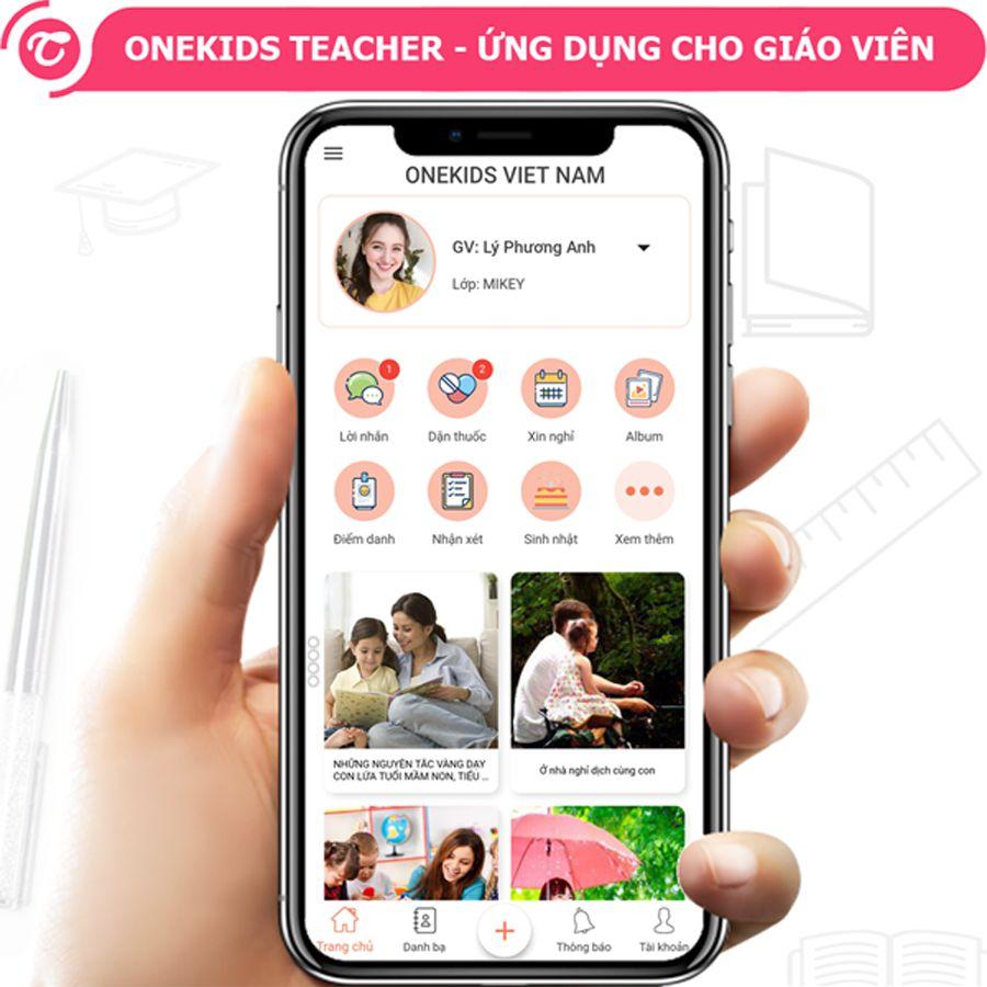 Hệ thống phần mềm quản lý trường mầm non số 1 Việt Nam OneKids Teacher