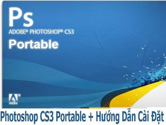 Adobe Photoshop CS3 Full Portable không cần cài đặt | Đăng Thiện