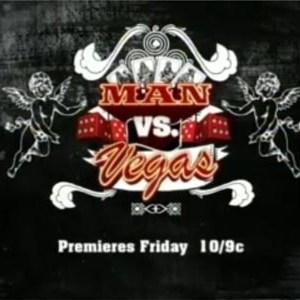Man Vs. Vegas