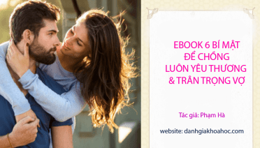 Ebook 6 bí mật để chồng luôn yêu thương