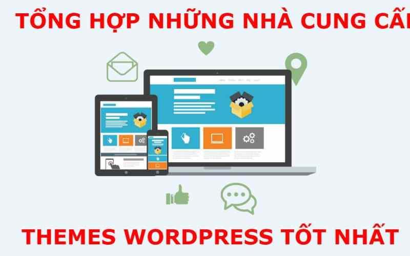 Nhà cung cấp Themes Wordpress tốt nhất