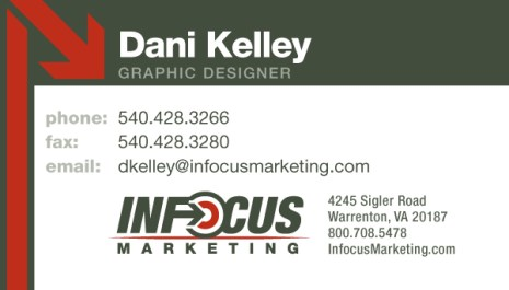 2010. INFOCUS Marketing acquired another business and greatly expanded its suite of services in 2010. The marketing department realized this was a good opportunity to rebrand the company, and with the rebrand came reworking our business cards. We wanted people to know at a glance who the employee was and where they worked.